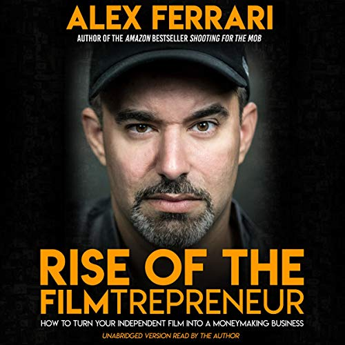 Rise of the Filmtrepreneur audiobook cover art
