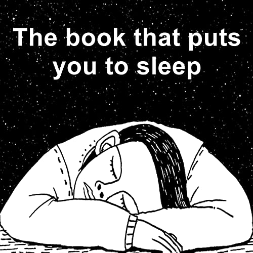 Download The Book that Puts You to Sleep: A Nonsensical Sleep Aid for Insomnia audio book