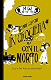 Miss Detective - 9. In crociera con il morto (Italian Edition)