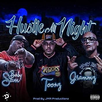 Hustle All Night