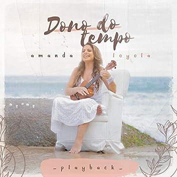 Dono do Tempo (Playback)