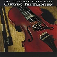 Carrying the Tradition by Lonesome River Band (1994) Audio CD