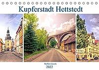Kupferstadt Hettstedt (Tischkalender 2022 DIN A5 quer): Kupferstadt Hettstedt, eine Stadt zwischen Bergbau und Tradition. (Monatskalender, 14 Seiten )