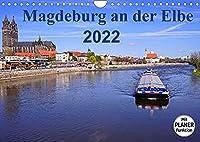 Magdeburg an der Elbe 2022 (Wandkalender 2022 DIN A4 quer): Die Stadt Magdeburg mit den schoenesten Sehenswuerdigkeiten (Geburtstagskalender, 14 Seiten )