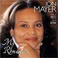 My Romance by JON MAYER (2006-02-21)