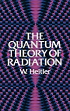The Quantum Theory of Radiation: Third Edition (Dover Books on Physics)