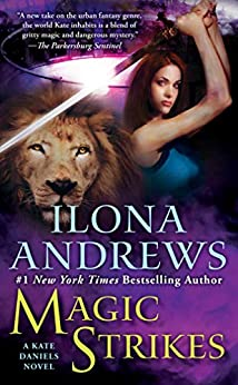 Magic Strikes (Kate Daniels Book 3) by [Ilona Andrews]