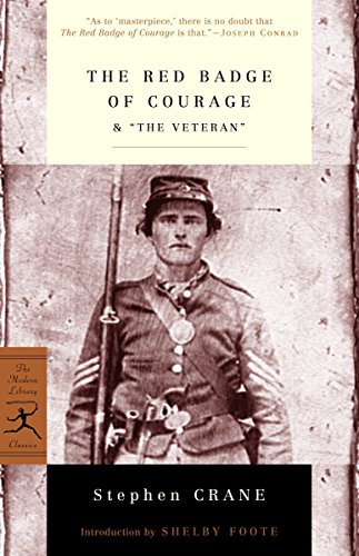 """Compare Textbook Prices for The Red Badge of Courage & """"The Veteran"""" Modern Library Classics 2000th ed. Edition ISBN 9780679783206 by Crane, Stephen,Foote, Shelby"""