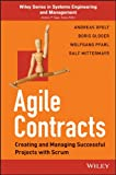 Agile Contracts: Creating and Managing Successful Projects with Scrum (Wiley Series in Systems Engineering and Management) (English Edition)