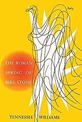 Books Set in Rome: The Roman Spring of Mrs. Stone by Tennessee Williams. rome books, rome novels, rome literature, rome fiction, rome historical fiction, ancient rome books, rome books fiction, best rome novels, best rome fiction, ancient rome fiction, ancient rome novels, roman authors, best books set in rome, popular books set in rome, books about rome, rome reading challenge, rome reading list, rome travel, rome history, rome travel books, rome books to read, novels set in rome, books to read about rome, books to read before going to rome, books set in italy, italy books