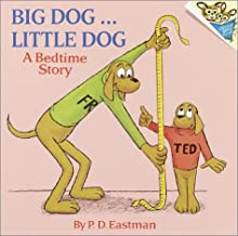 Big Dog ... Little Dog: A Bedtime Story by P D Eastman (12-Aug-1973) Paperback