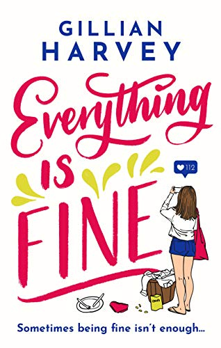 Everything is Fine: The perfect laugh-out-loud and feel-good holiday read this year!