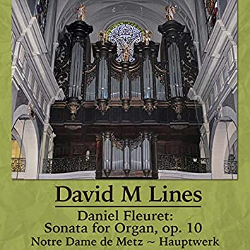 Daniel Fleuret: Sonata for organ, op. 10