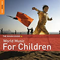 Rough Guide to World Music for Children