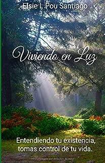 Viviendo en Luz (Spanish Edition)