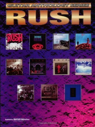 Rush: Guitar Anthology Series (Authentic Guitar-Tab Edition) by Rush (1995-10-01)