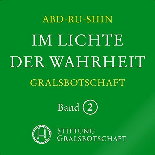 Im Lichte der Wahrheit: Gralsbotschaft 2 audiobook cover art