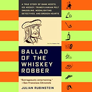 Ballad of the Whiskey Robber                   By:                                                                                                                                 Julian Rubinstein                               Narrated by:                                                                                                                                 Eric Bogosian,                                                                                        Demetri Martin,                                                                                        Tommy Ramone,                   and others                 Length: 11 hrs and 22 mins     579 ratings     Overall 4.3