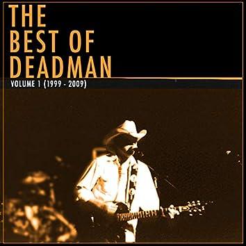 The Best of Deadman Volume 1 (1999 - 2009)