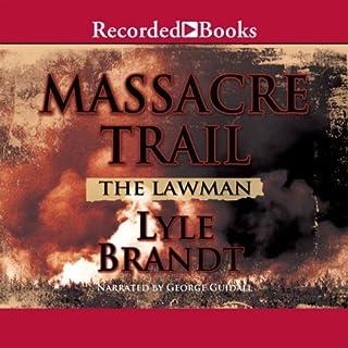 The Lawman: Massacre Trail cover art