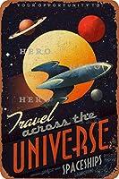UNIVERSE宇宙船ロケットをアコールさびた錫のサインヴィンテージアルミニウムプラークアートポスター装飾面白い鉄の絵の個性安全標識警告アニメゲームフィルムバースクールカフェ40cm*30