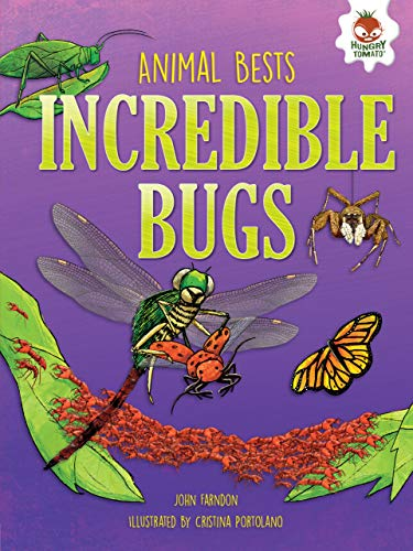 Incredible Bugs (Animal Bests)