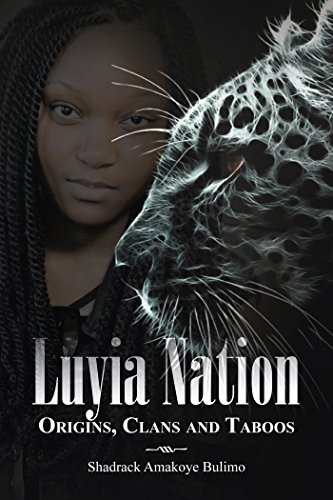 Luyia Nation: Origins, Clans and Taboos (English Edition)
