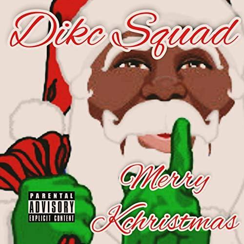 Dikc Squad