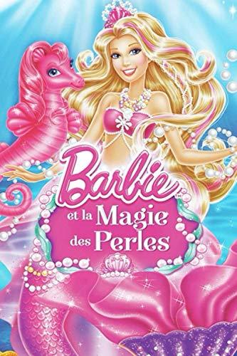 Barbie et la magie des perles: Journal intime de luxe en 102 pages, pour filles et fillettes