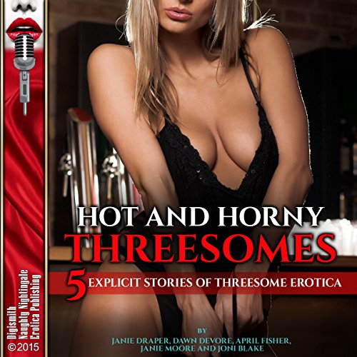 Hot and Horny Threesomes audiobook cover art