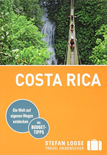 Stefan Loose Reiseführer Costa Rica (Stefan Loose Travel Handbücher)