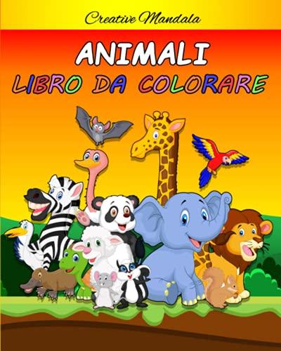 Animali Libro da Colorare per Bambini dai 4-8 Anni: libro di animali da colorare + 8 dinosauri bonus. 50 Pagine da colorare (Regali per Bambini)