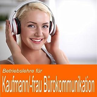 Betriebslehre für Kaufmann / Kauffrau für Bürokommunikation Titelbild