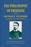 The Philosophy Of Freedom by Rudolf Steiner(2011-06-25)