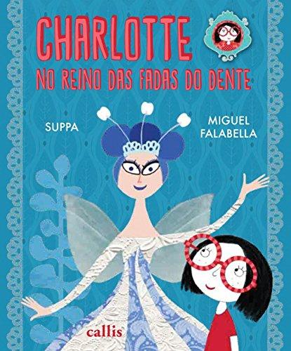 Charlotte no reino das fadas dos dentes