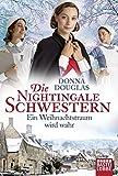 Die Nightingale Schwestern: Ein Weihnachtstraum wird wahr (Nightingales-Reihe, Band 9)