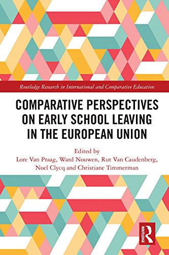Comparative Perspectives on Early School Leaving in the European Union (Routledge Research in International and Comparative Education) (English Edition)