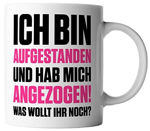 vanVerden Tasse Aufgestanden Angezogen Was wollt Ihr noch lustiger Fun Spruch, Farbe:Weiß/Pink