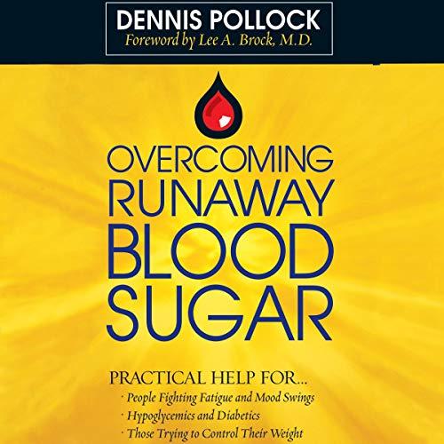 Overcoming Runaway Blood Sugar cover art