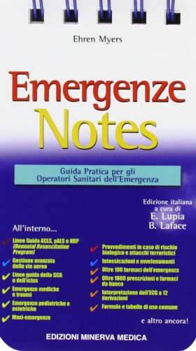 Emergenze Notes. Guida pratica per gli operatori sanitari dell'emergenza
