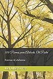 100 Poemas para Alabarte, Oh Padre: Poemas de alabanza (Spanish Edition)