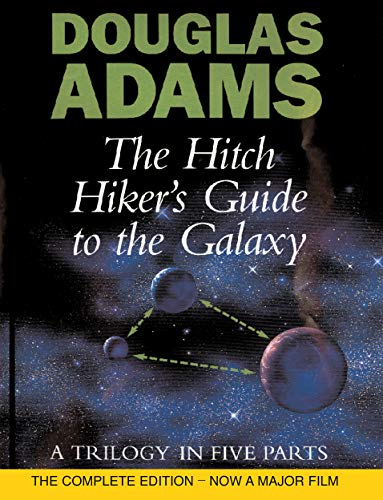 The Hitch Hiker's Guide To The Galaxy: A Trilogy in Five Parts [Lingua Inglese]