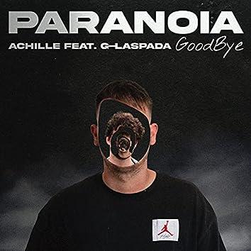 Paranoia goodbye