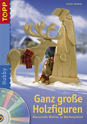 Ganz große Holzfiguren: Klassische Motive zu Weihnachten