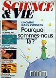 SCIENCE ET VIE [No 946] du 01/07/1996 - l'HOMME DANS L'UNIVERS - POURQUOI SOMMES-NOUS LA - SOLEIL - LES SECRETS DES COULEURS DE...