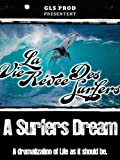 A Surfers Dream
