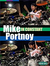 Mike Portnoy In Constant Motion  Set