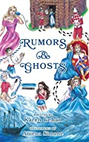 Rumors & Ghosts