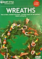 Christmas Crafts: Wreaths By Smart Style