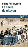 Sacre Du Citoyen (Folio Histoire)